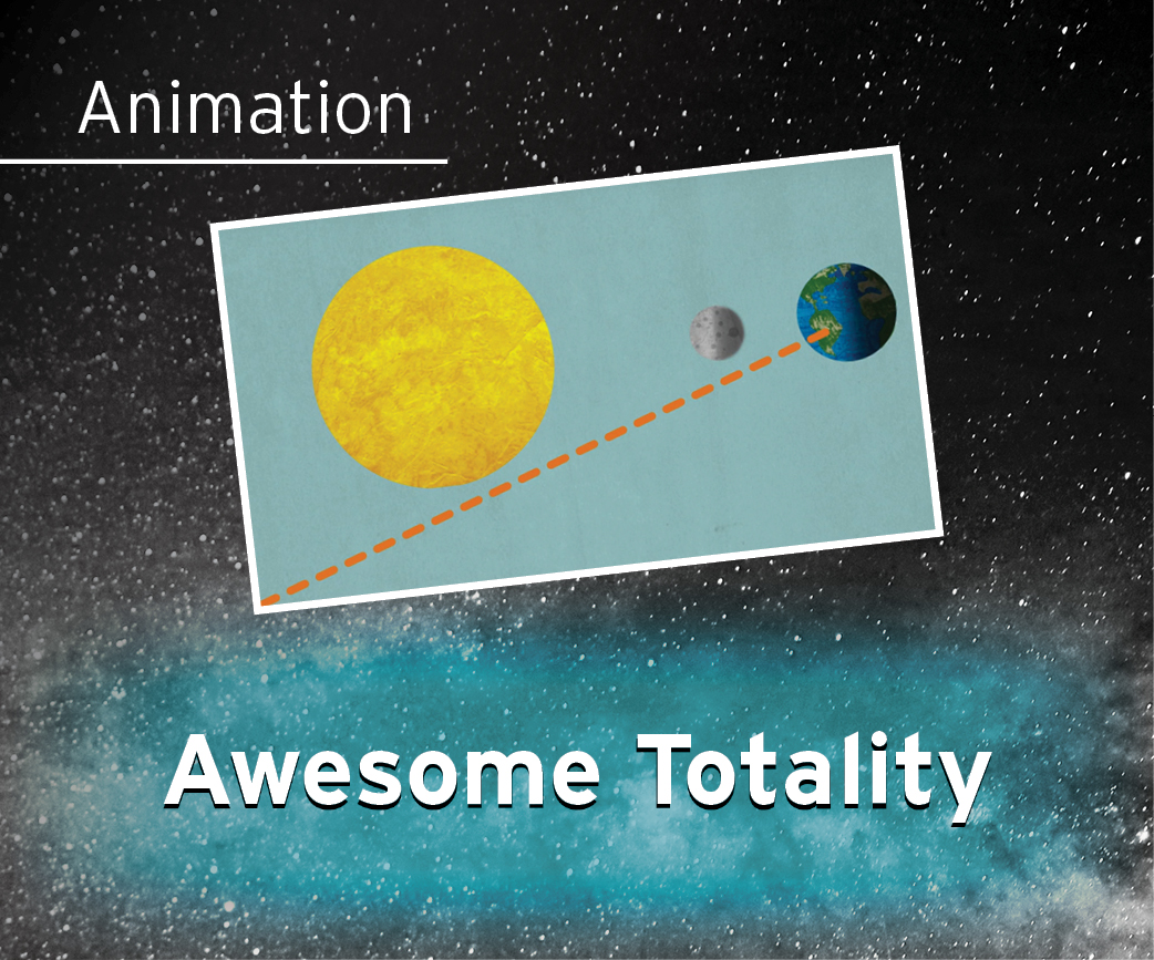 Awesome Totality Animation