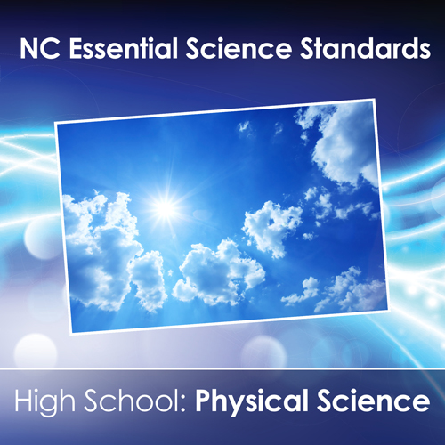 NC Essential Science Standards: Physical Science