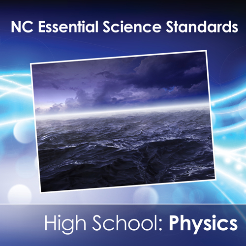 NC Essential Science Standards: Physics