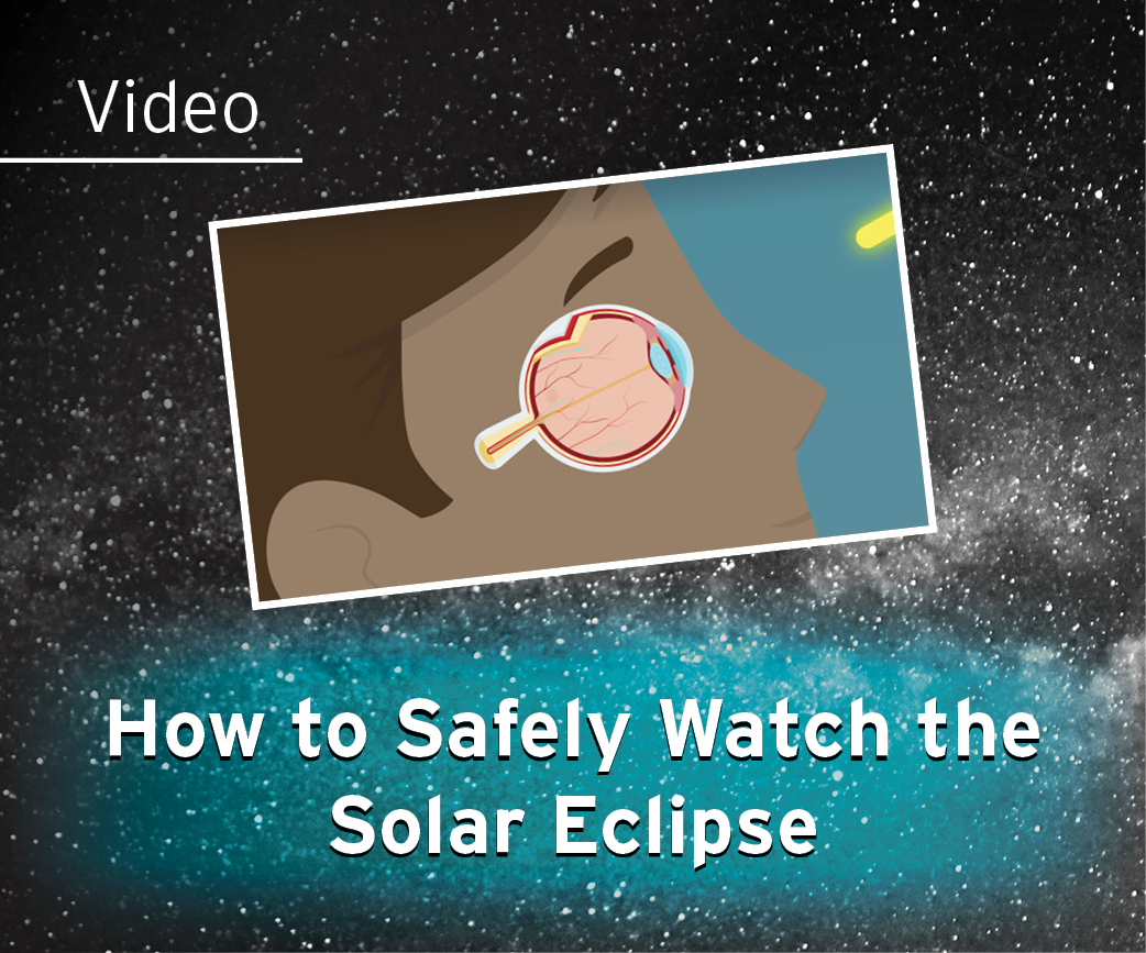 How To Safely Watch the Solar Eclipse Video