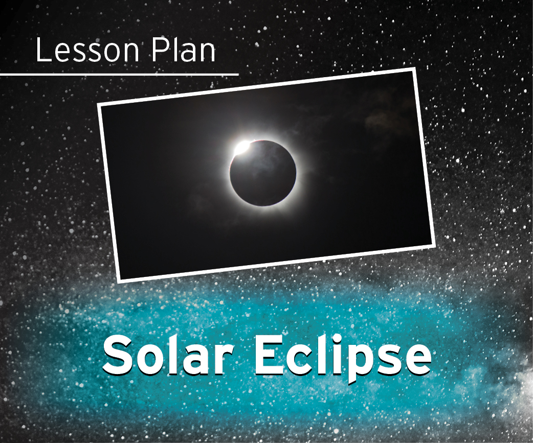 Solar Eclipse Lesson Plan