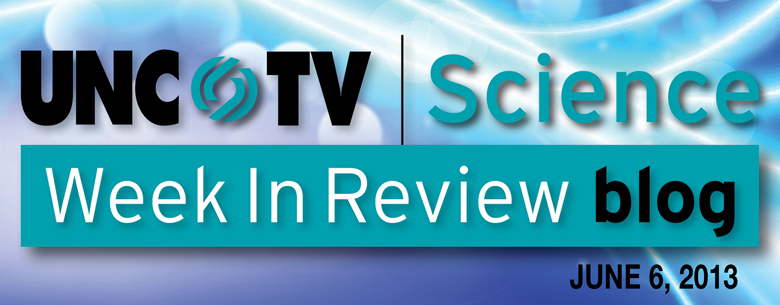 UNC-TV Science Week In Review